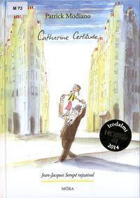 Modiano, Patrick: Catherine Certitude